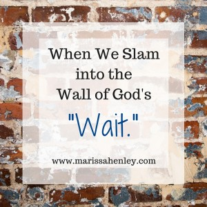 When We Slam into the Wall of God's
