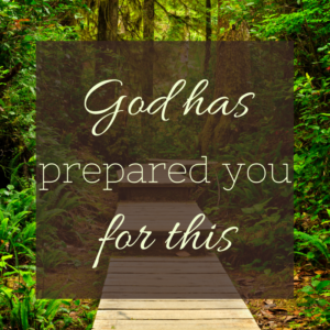 god-has-prepared-you-for-this