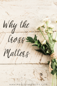 Why the Cross Matters blog