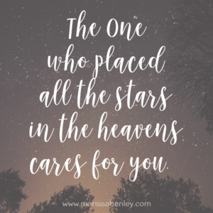 The One who placed the stars in the sky cares for you. Biblical encouragement, Scripture, and devotionals for women.